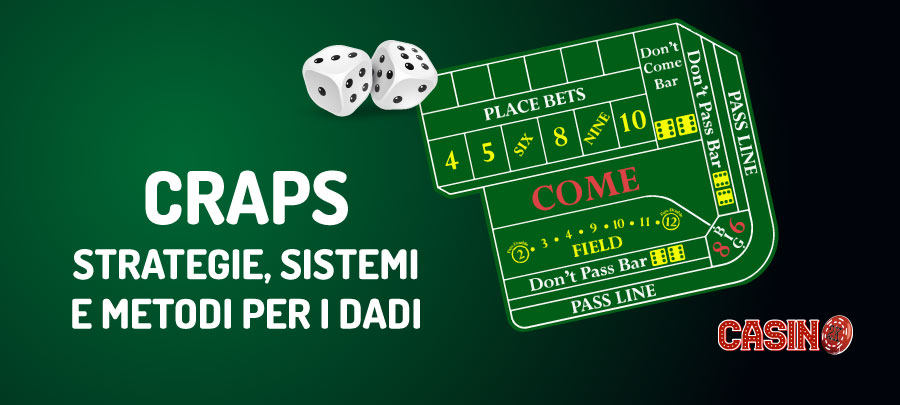 Sistemi e Strategie Dadi Craps