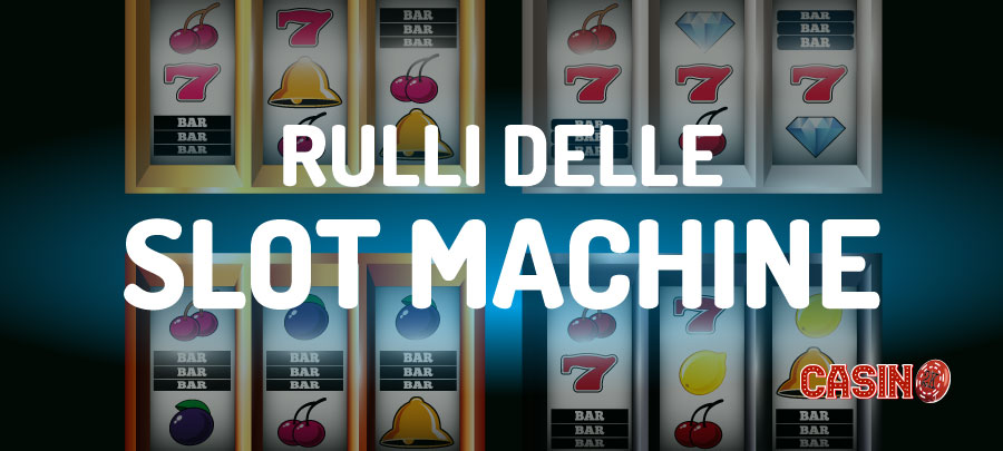 Rulli slot machine